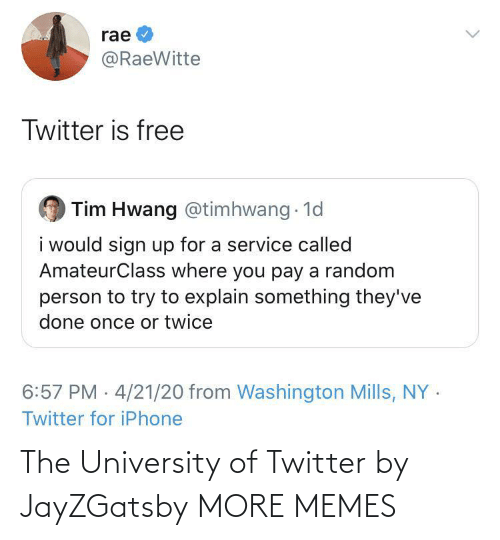 university: The University of Twitter by JayZGatsby MORE MEMES