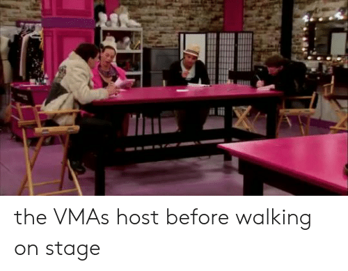 VMAs, Host, and Walking: the VMAs host before walking on stage