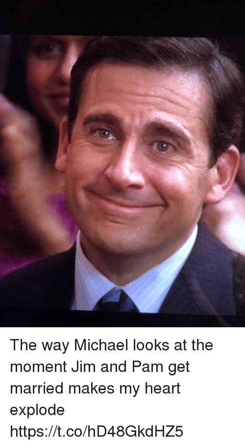 Heart, Michael, and Moment: The way Michael looks at the moment Jim and Pam get married makes my heart explode https://t.co/hD48GkdHZ5