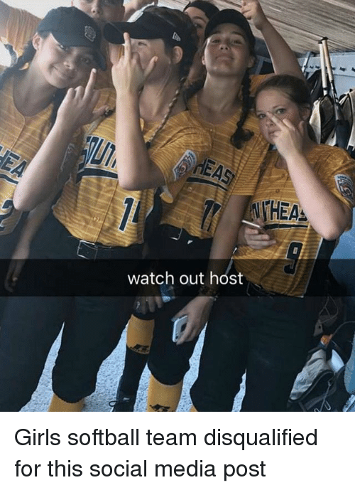 thea: THEA  watch out host Girls softball team disqualified for this social media post