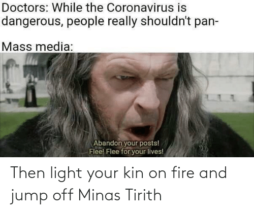 Jump Off: Then light your kin on fire and jump off Minas Tirith