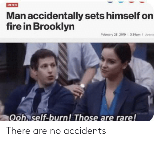 Accidents: There are no accidents