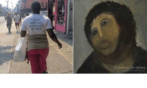No Mistakes: THERE  ARE NO  MISTAKES  IN ART  CLASSICAL ART MEMES  Iacebook.com/classicalartimemes