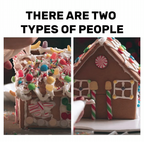 Two Types Of People: THERE ARE TWO  TYPES OF PEOPLE