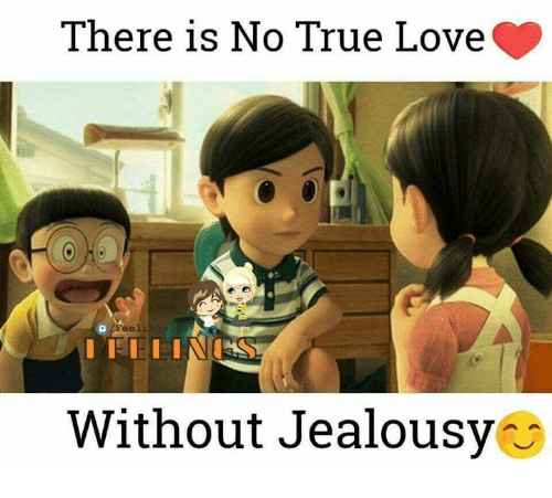 there is no true love without jealousy