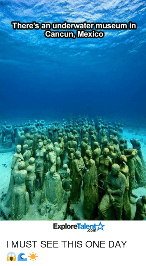 talent explore: There's an underwater museum in  Cancun, Mexico  Talent  Explore I MUST SEE THIS ONE DAY 😱🌊☀