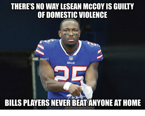 Lesean McCoy: THERE'S NO WAY LESEAN MCCOY IS GUILTY  OF DOMESTIC VIOLENCE  @NFLIMEMES  BILLS  BILLS PLAYERS NEVER BEAT ANYONE AT HOME