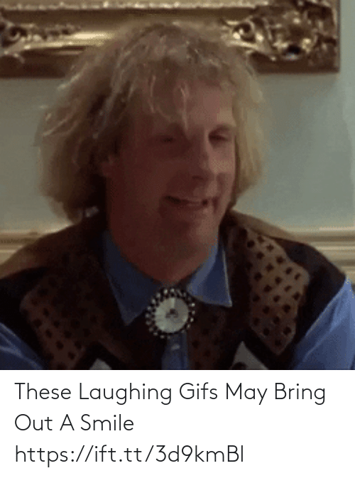 may: These Laughing Gifs May Bring Out A Smile https://ift.tt/3d9kmBl
