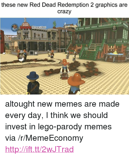 """Crazy, Lego, and Memes: these new Red Dead Redemption 2 graphics are  crazy  @theacidtest  0/3 <p>altought new memes are made every day, I think we should invest in lego-parody memes via /r/MemeEconomy <a href=""""http://ift.tt/2wJTrad"""">http://ift.tt/2wJTrad</a></p>"""