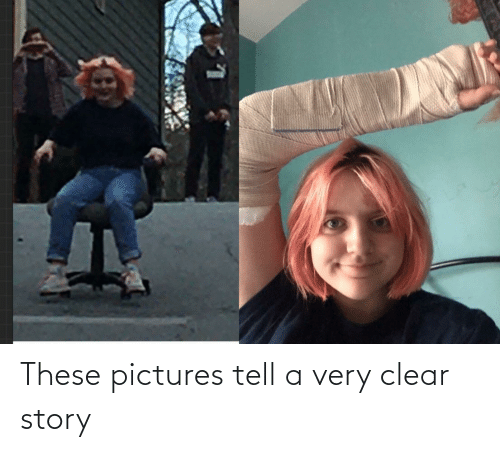 clear: These pictures tell a very clear story