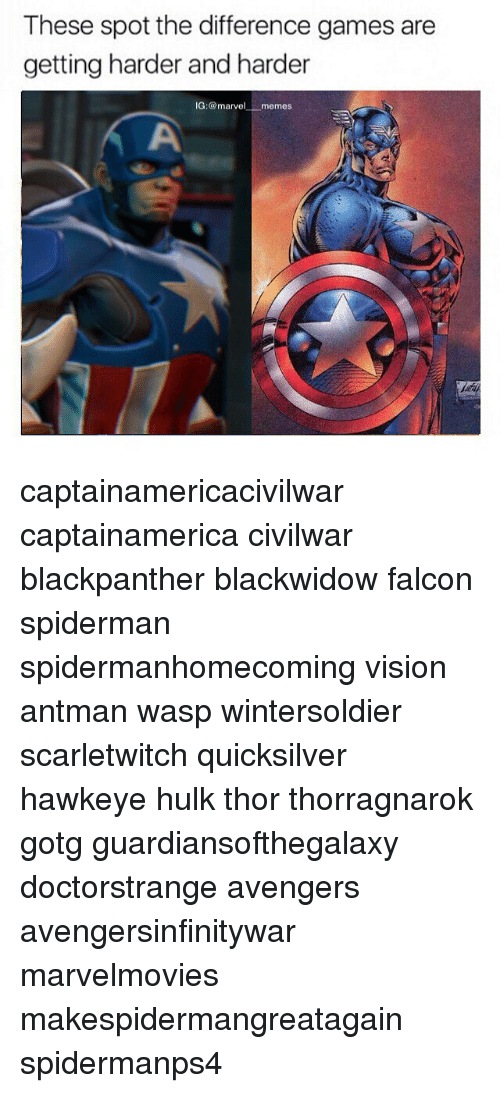 Marvel Memes: These spot the difference games are  getting harder and harder  IG: @marvel memes captainamericacivilwar captainamerica civilwar blackpanther blackwidow falcon spiderman spidermanhomecoming vision antman wasp wintersoldier scarletwitch quicksilver hawkeye hulk thor thorragnarok gotg guardiansofthegalaxy doctorstrange avengers avengersinfinitywar marvelmovies makespidermangreatagain spidermanps4