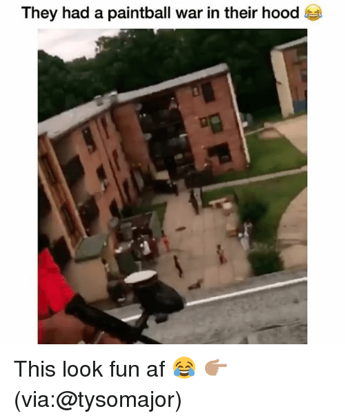 Looks Fun: They had a paintball war in their hood This look fun af 😂 👉🏽(via:@tysomajor)
