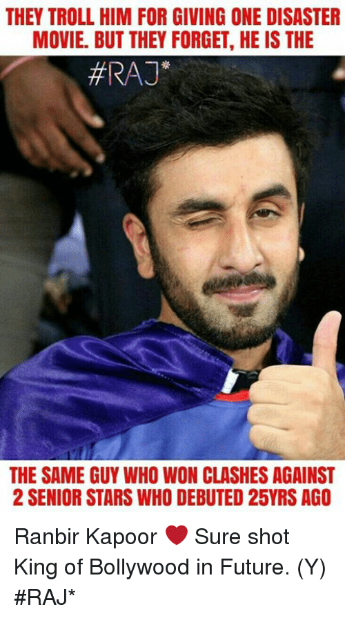 disaster movie: THEY TROLL HIM FOR GIVING ONE DISASTER  MOVIE. BUT THEY FORGET, HE IS THE  HRAJ  THE SAME GUY WHO WON CLASHES AGAINST  2 SENIOR STARS WHO DEBUTED 25YRS AGO Ranbir Kapoor ❤ Sure shot King of Bollywood in Future. (Y)  #RAJ*