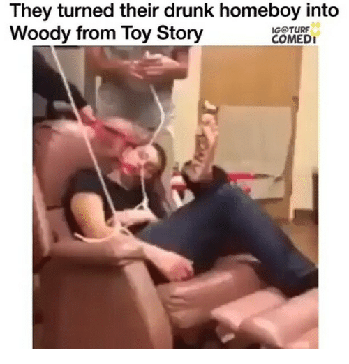 woody from toy story: They turned their drunk homeboy into  Woody from Toy Story  IG@TURF  COMED