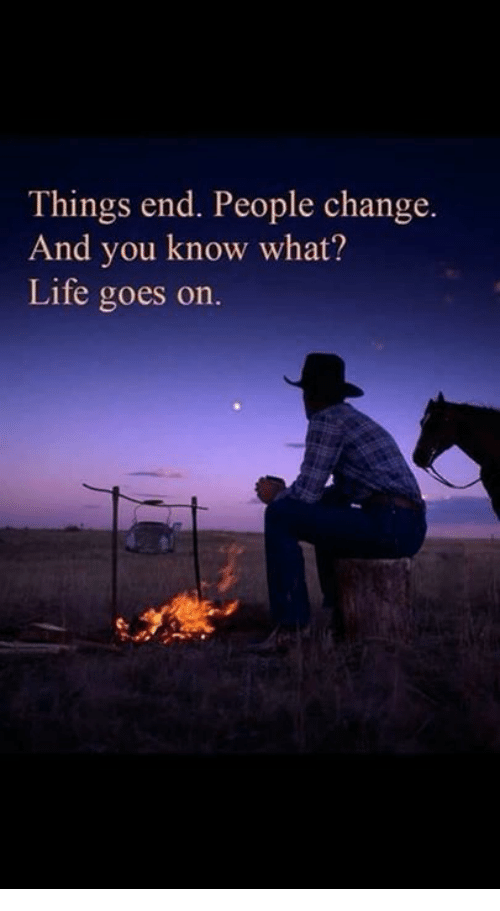 Life, Memes, and Change: Things end. People change.  And you know what?  Life goes on.