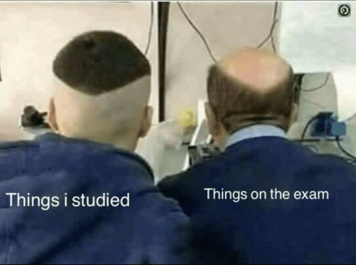 Exam,  Things, and The: Things i studied  Things on the exam