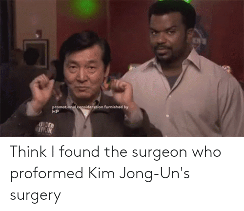 kim: Think I found the surgeon who proformed Kim Jong-Un's surgery