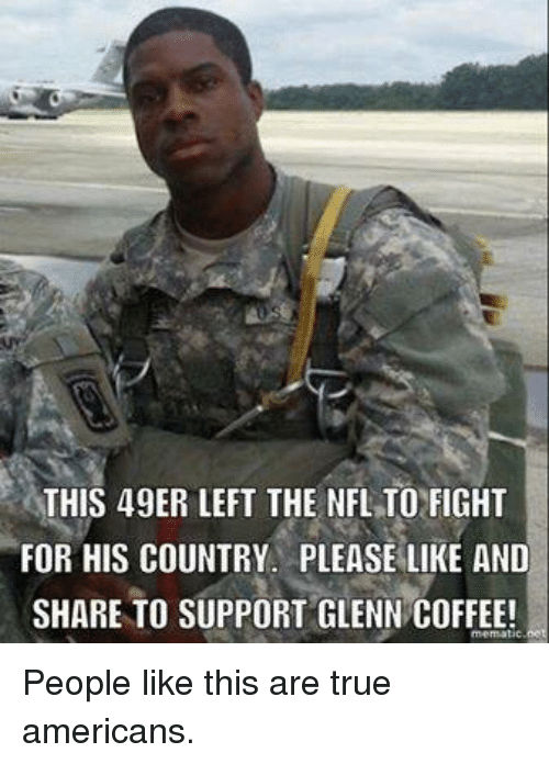 49er: THIS 49ER LEFT THE NFL TOFIGHT  FOR HIS COUNTRY PLEASE LIKE AND  SHARE TO SUPPORT GLENN COFFEE! People like this are true americans.