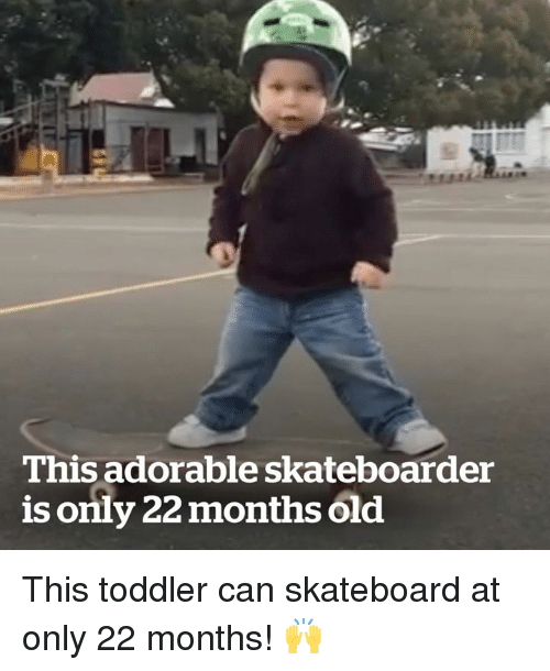 Skateboarding: This adorable skateboarder  is only 22 months old This toddler can skateboard at only 22 months! 🙌