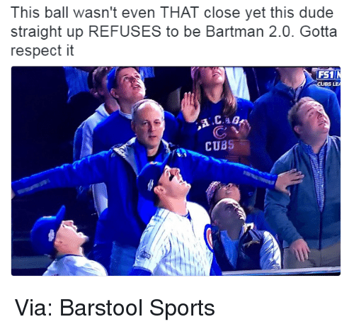 Barstool Sports: This ball wasn't even THAT close yet this dude  straight up REFUSES to be Bartman 2.0. Gotta  respect it  FS1  CUBS LEA  CUBS Via: Barstool Sports