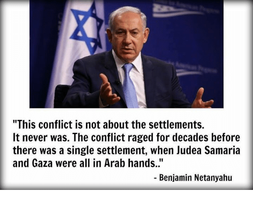 "Memes, Benjamin Netanyahu, and 🤖: ""This conflict is not about the settlements.  It never was. The conflict raged for decades before  there was a single settlement, when Judea Samaria  and Gaza were all in Arab hands.""  Benjamin Netanyahu"