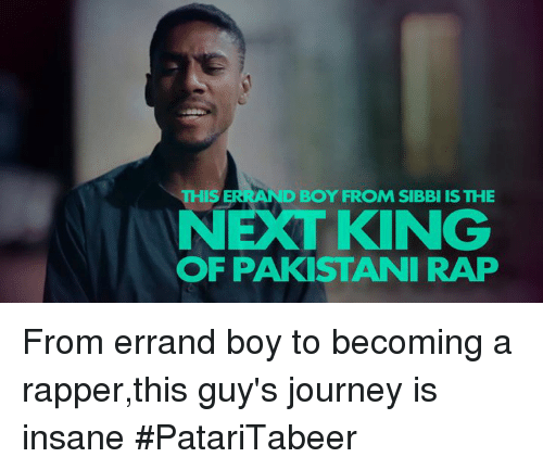 Journey, Memes, and Rap: THIS  D BOY FROM SIBBI ISTHE  NEXT KING  OF PAKISTANI RAP From errand boy to becoming a rapper,this guy's journey is insane #PatariTabeer