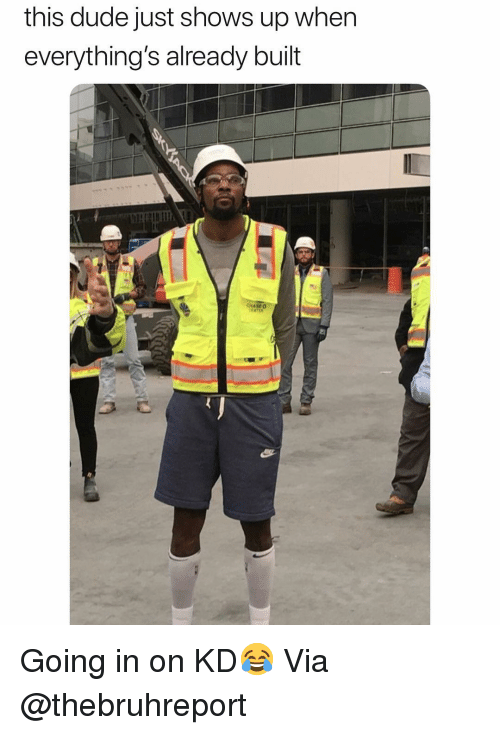 Basketball, Dude, and Nba: this dude just shows up when  everything's already built Going in on KD😂 Via @thebruhreport