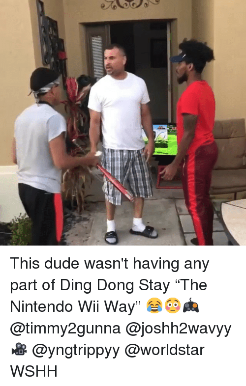"""nintendo wii: This dude wasn't having any part of Ding Dong Stay """"The Nintendo Wii Way"""" 😂😳🎮 @timmy2gunna @joshh2wavyy 🎥 @yngtrippyy @worldstar WSHH"""