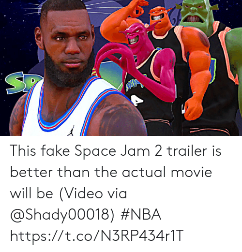 Space Jam: This fake Space Jam 2 trailer is better than the actual movie will be   (Video via @Shady00018) #NBA  https://t.co/N3RP434r1T