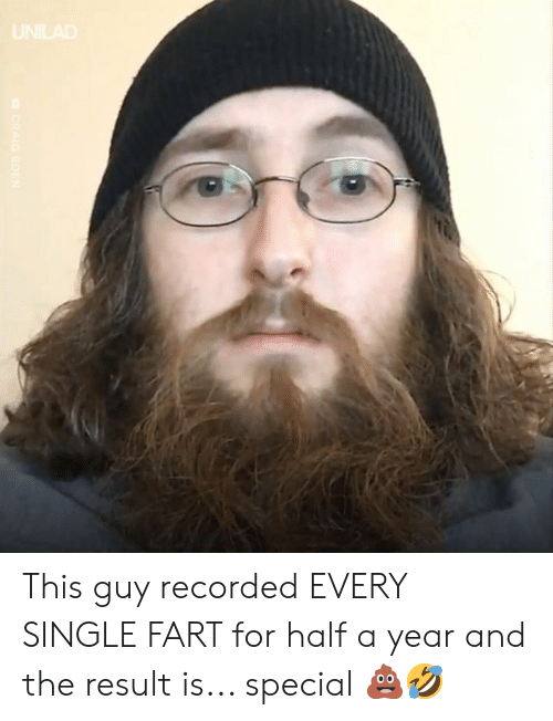 Dank, Single, and 🤖: This guy recorded EVERY SINGLE FART for half a year and the result is... special 💩🤣