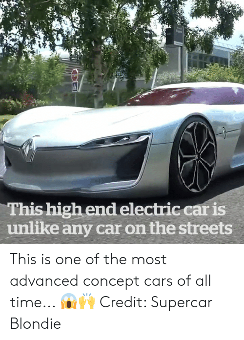 Cars, Streets, and Time: This high end electric car is  unlike any car on the streets This is one of the most advanced concept cars of all time... 😱🙌  Credit: Supercar Blondie