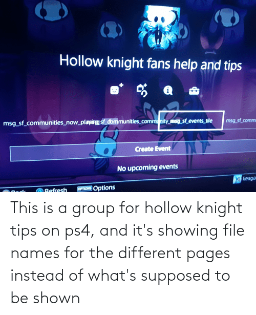 Shown: This is a group for hollow knight tips on ps4, and it's showing file names for the different pages instead of what's supposed to be shown