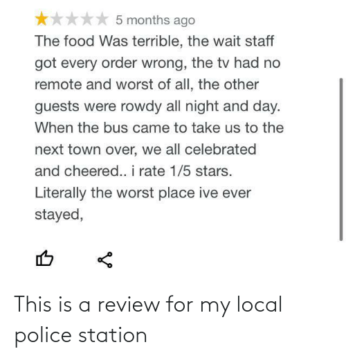 station: This is a review for my local police station