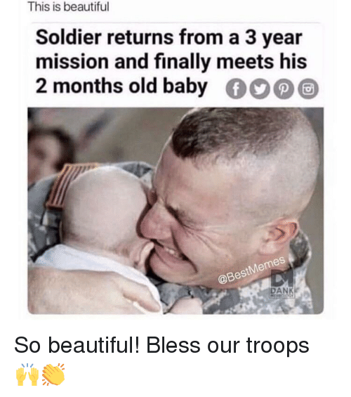 baby memes: This is beautiful  Soldier returns from a 3 year  mission and finally meets his  2 months old baby  Memes  @Best