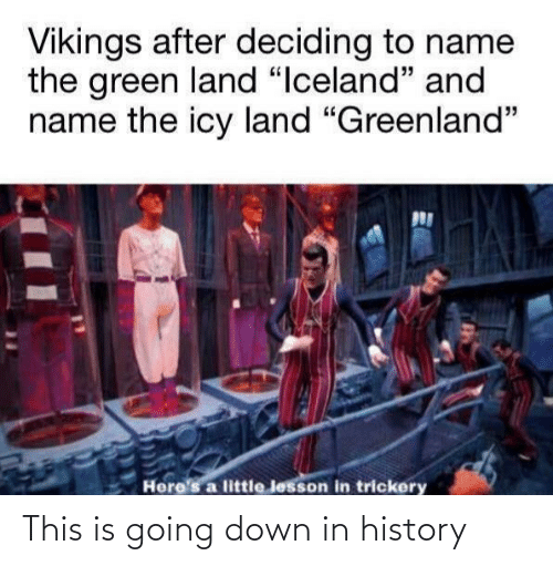 History: This is going down in history