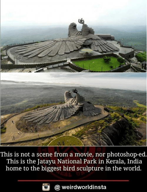 Sculpture: This is not a scene from a movie, nor photoshop-ed.  This is the Jatayu National Park in Kerala, India  home to the biggest bird sculpture in the world.  @weirdworldinsta