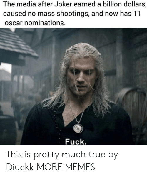 pretty: This is pretty much true by Diuckk MORE MEMES