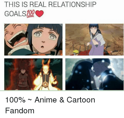 Memes, Relationship Goals, and Cartoon: THIS IS REAL RELATIONSHIP  GOALS 100%  ~ Anime & Cartoon Fandom
