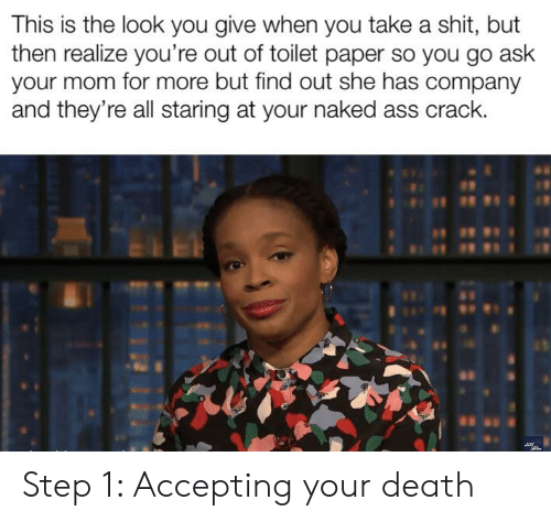 ✅ 25+ Best Memes About Step 1 Accepting Your Death | Step 1