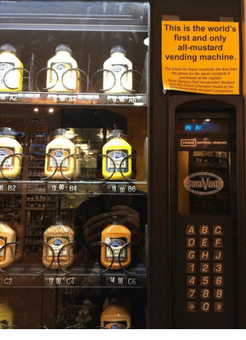 1 2 3 4 5 6 7 8: This is the world's  first and only  all-mustard  vending machine.  The prices for these mustards are less than  the prices for the same mustards if  purchased at the register  Siiver Spring's Deli Horseradish Mustard  won the Grand Champion Award at the  2008 World-Wide Mustard Competition.  RE2t  CRANE NATIONAL VENDORS  SURE、/END  0  B2  300 B4  D E F  G HJ  1 2 3  4 5 6  7 8 9  pot  LIS  C2  3.00 CA  400 C6