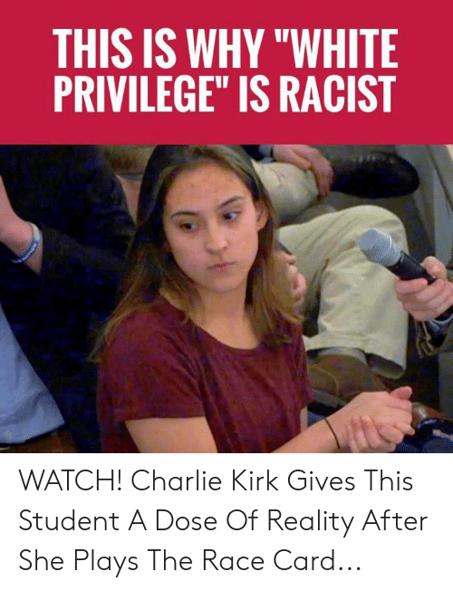 """White Privilege: THIS IS WHY """"WHITE  PRIVILEGE"""" IS RACIST WATCH! Charlie Kirk Gives This Student A Dose Of Reality After She Plays The Race Card..."""