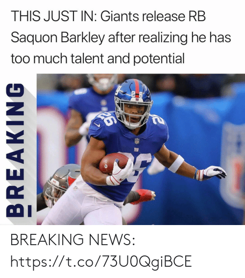 Football, News, and Nfl: THIS JUST IN: Giants release RB  Saquon Barkley after realizing he has  too much talent and potential BREAKING NEWS: https://t.co/73U0QgiBCE