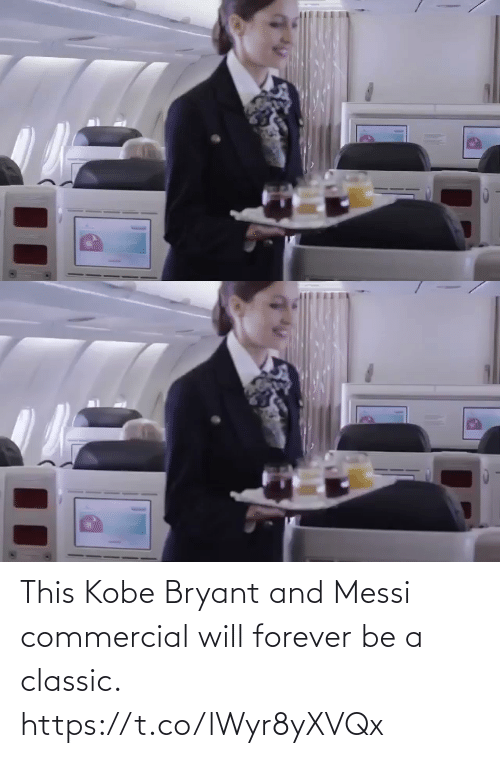Forever: This Kobe Bryant and Messi commercial will forever be a classic.   https://t.co/lWyr8yXVQx