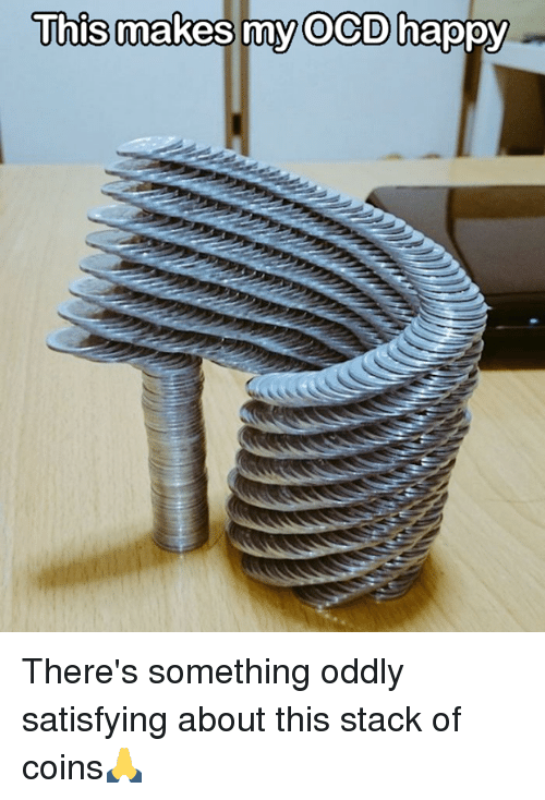 Oddly Satisfying: This makes my OCD happy There's something oddly satisfying about this stack of coins🙏