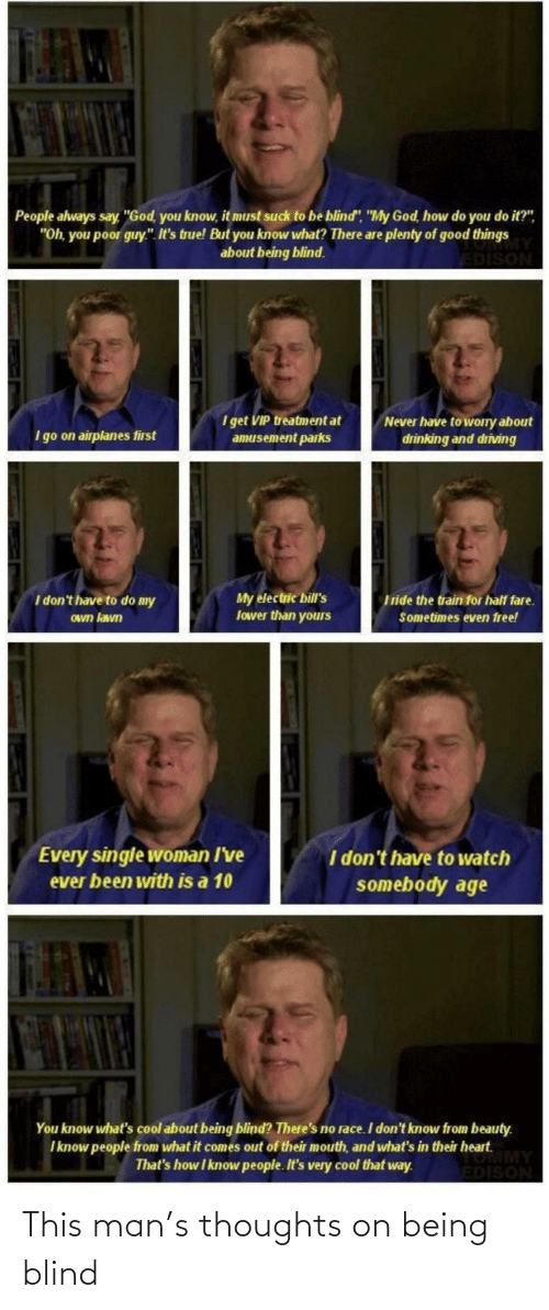 blind: This man's thoughts on being blind