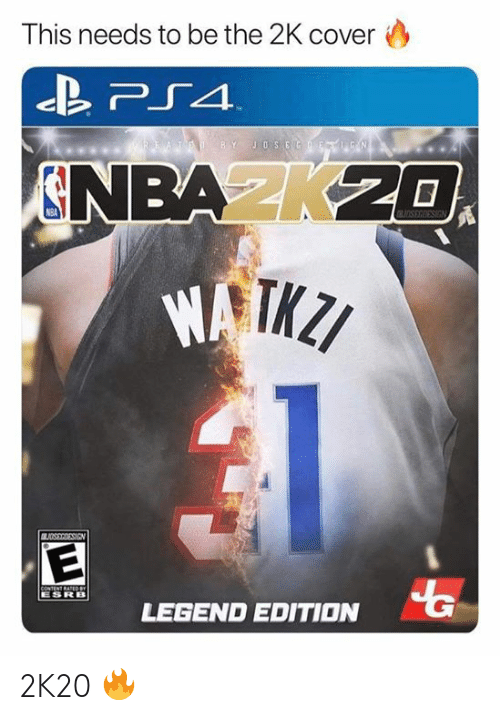 esrb: This needs to be the 2K cover  TED BY JOSEGF  N  NBAK20  OSEGIESIGN  BUDSSRRESIEN  CONTENT RATEDeY  ESRB  LEGEND EDITION 2K20 🔥