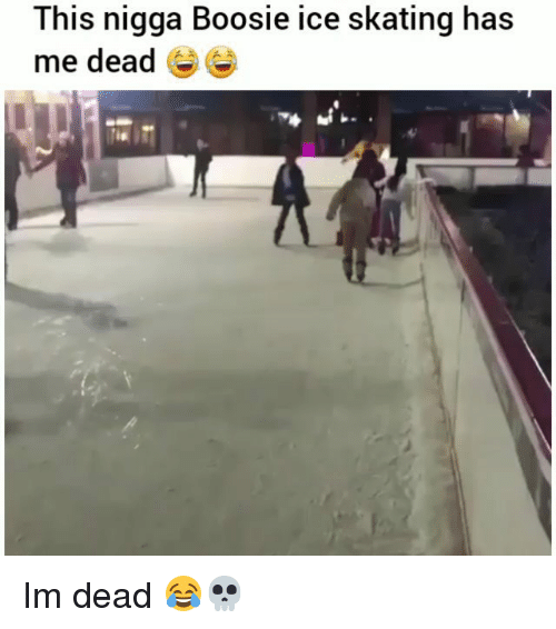 boosie: This nigga Boosie ice skating has  me dead e Im dead 😂💀