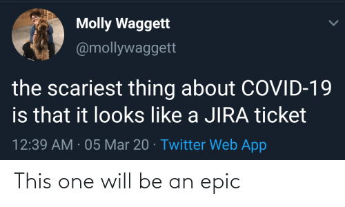 epic: This one will be an epic