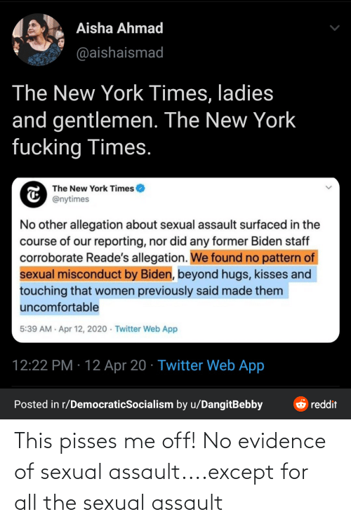sexual assault: This pisses me off! No evidence of sexual assault....except for all the sexual assault