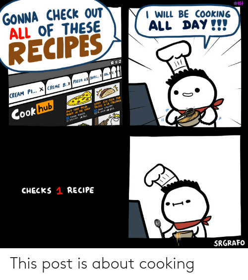 cooking: This post is about cooking